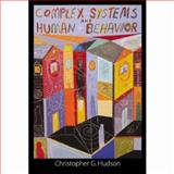 Complex Systems and Human Behavior, Hudson, Christopher G., 0925065633