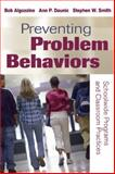 Preventing Problem Behaviors, Bob Algozzine and Ann P. Daunic, 1632205637