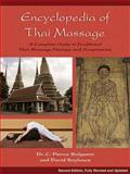 The Encyclopedia of Thai Massage, David L. Roylance and C. Pierce Salguero, 1844095630