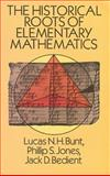 The Historical Roots of Elementary Mathematics, Lucas N. H. Bunt and Phillip S. Jones, 0486255638
