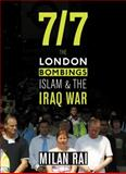 7/7 : The London Bombings, Islam and the Iraq War, Rai, Milan, 0745325637