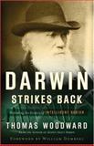 Darwin Strikes Back, Thomas Woodward, 0801065631