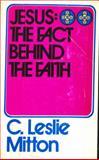 Jesus, C. Leslie Mitton, 0802815634