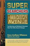 Super Searchers on Madison Avenue, Grace Avellana Villamora, 0910965633