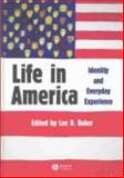 Life in America : Identity and Everyday Experience, , 1405105631