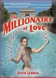 The Millionaire of Love, David Leddick, 1560235632