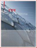 ETFE : Technology and Design, LeCuyer, Annette and LeCuyer, Annette W., 3764385634