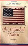 The Unfinished Nation : A Concise History of the American People, Brinkley, Alan, 0072565632