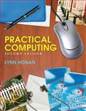 Practical Computing, Hogan, Lynn, 0131585630