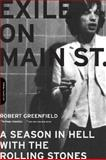 Exile on Main Street, Robert Greenfield, 030681563X