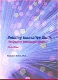 Building Innovative Skills : The Creative Intelligence Model, Carr-Ruffino, Norma, 0536805636