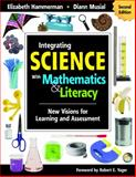 Integrating Science with Mathematics and Literacy : New Visions for Learning and Assessment, Musial, Diann, 1412955637