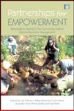Partnerships for Empowerment : Participatory Research for Community-Based Natural Resource Management, , 184407563X