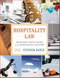Hospitality Law : Managing Legal Issues in the Hospitality Industry, Barth, Stephen C., 1118085639