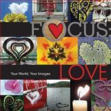 Focus, Love, Lark Books, 1600595634