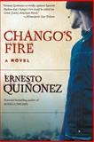 Chango's Fire, Ernesto Quinonez, 0060565640