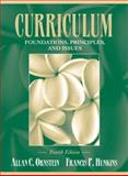 Curriculum--Foundations, Principles, and Issues : Foundations, Principles, and Issues, Ornstein, Allan C. and Hunkins, Francis P., 0205405649