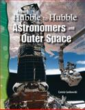 From Hubble to Hubble, Science Readers Staff and Connie Jankowski, 0743905644