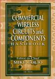 Commercial Wireless Circuits and Components Handbook, Mike Golio, 0849315646
