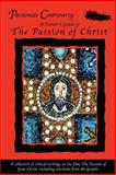 Passionate Controversy : A Viewer's Guide to the Passion of Christ, Carolyn Hack, 1411605640