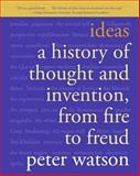 Ideas, Peter Watson, 0060935642