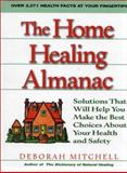 The Complete Home Health Advisor, Deborah R. Mitchell, 0130605646