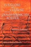 Folklore and Culture on the Texas-Mexican Border, Paredes, Américo, 0292765649
