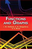 Functions and Graphs, E. G. Glagoleva and E. E. Shnol, 0486425649