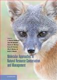 Molecular Approaches in Natural Resource Conservation and Management, , 0521515645