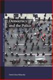 Democracy and the Police, David A. Sklansky, 0804755647