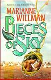 Pieces of Sky, Marianne Willman, 1551665646