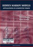 Hidden Markov Models in Vision, Horst Bunke, 9810245645