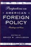 Perspective in American Foreign Policy 9780393975642