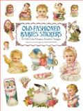 Old-Fashioned Babies Stickers, Maggie Kate, 0486415643