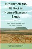 Information and Its Role in Hunter-Gatherer Bands, , 1931745641