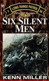 Six Silent Men, Kenn Miller and Katherine Stone, 0804115648