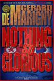 Nothing So Glorious (Cris de Niro, Book 5), Gerard de Marigny, 1495215644