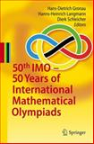 50th IMO - 50 Years of International Mathematical Olympiads, , 3642145647