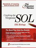 Cracking the Virginia SOL Biology Exam, Michelle Rose, 0375755640