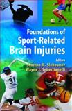 Foundations of Sport-Related Brain Injuries, , 0387325646