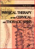 Physical Therapy of the Cervical and Thoracic Spine, Grant, Ruth, 0443065640