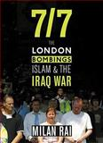 7/7 : The London Bombings, Islam and the Iraq War, Rai, Milan, 0745325645