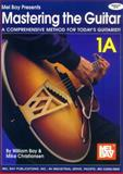 Mastering the Guitar Book 1A - Spiral, Bay, William and Christiansen, Mike, 0786605642
