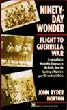 Ninety-Day Wonder, John R. Horton, 0804105642