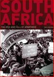 South Africa : The Rise and Fall of Apartheid, Clark, Nancy L. and Worger, William H., 1408245647
