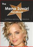 The Mena Suvari Handbook - Everything You Need to Know about Mena Suvari, Emily Smith, 1486465641