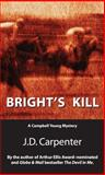 Bright's Kill, J. D. Carpenter, 1550025643