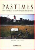 Pastimes : The Context of Contemporary Leisure, Russell, Ruth V., 1571675647