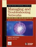 Mike Meyers Network+ Guide to Managing and Troubleshooting Networks, Meyers, Michael, 0072255641