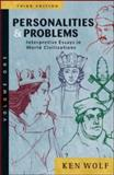 Personalities and Problems : Interpretive Essays in World Civilization, Wolf, Ken, 0072565640